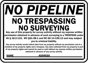 No Trespassing No Pipelne Sign